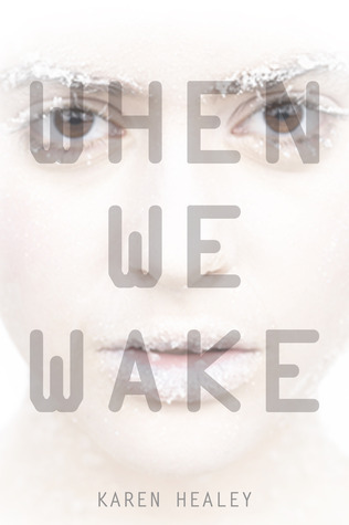 "karenhealey:  bookaddict24-7:  When We Wake, Karen Healey Release Date: March 5, 2013 Genres: Young adult, dystopia, romance, mystery, thriller, scifi ""My name is Tegan Oglietti, and on the last day of my first lifetime, I was so, so happy. Sixteen-year-old Tegan is just like every other girl living in 2027—she's happiest when playing the guitar, she's falling in love for the first time, and she's joining her friends to protest the wrongs of the world: environmental collapse, social discrimination, and political injustice.But on what should have been the best day of Tegan's life, she dies—and wakes up a hundred years in the future, locked in a government facility with no idea what happened.Tegan is the first government guinea pig to be cryonically frozen and successfully revived, which makes her an instant celebrity—even though all she wants to do is try to rebuild some semblance of a normal life. But the future isn't all she hoped it would be, and when appalling secrets come to light, Tegan must make a choice: Does she keep her head down and survive, or fight for a better future?Award-winning author Karen Healey has created a haunting, cautionary tale of an inspiring protagonist living in a not-so-distant future that could easily be our own."" Happy reading!  Oh, this cover, you guys, how much love do I have for it?  Oh, HELL, yes. Congrats, Karen!"