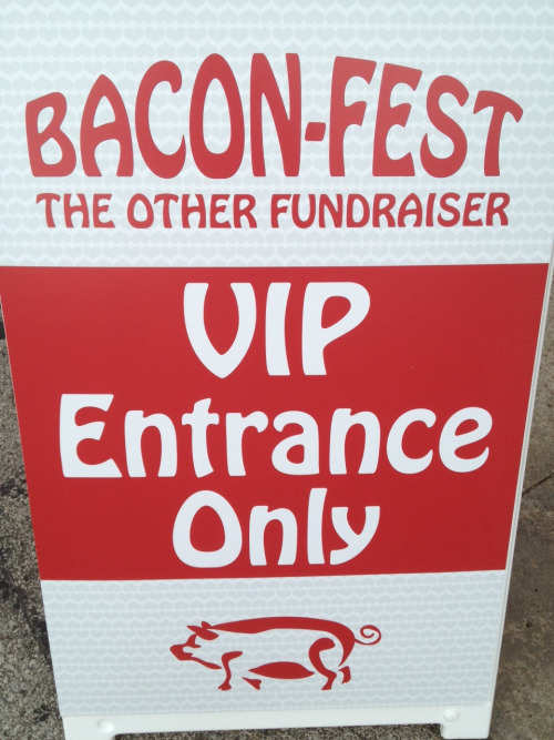 Somehow this just doesn't add up to me. There is really nothing VIP about bacon.