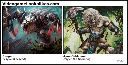 Rengar (League of Legends) looks like Ajani Goldmane (Magic: The Gathering) Look, I know giant anthropomorphic one-eyed albino lions with dreadlocks, leather knee-pads and medieval weapons are a dime a dozen. I know that. It just so happens that these two large humanoid half-blind white Leos with long braids, animal hide armor and bladed melee weapons look a bit alike.