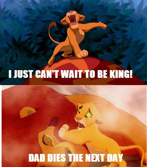 tastefullyoffensive:  Careful what you wish for, Simba[via]