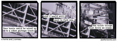 softerworld:  A Softer World: 860 (you are one hotshot body pilot, baby.)