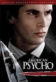 Now watching: American Psycho (2000)  Verdict: I don't get it….. I've read that this is an awesome movie, so I finally got around to watching it, and I just don't get it.  It's a guy on wall street who has a seemingly normal life who turns out to be a completely crazy serial killer.  The best part was when he killed Jared Leto, it was fairly amusing.  I don't know, maybe if you're more intellectual than me then you would like it?