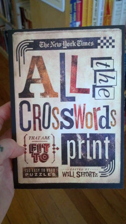 Not Your Grandma's Crossword Book, is what this says to me. Don't worry, Will Shortz, crosswords are still cool in this joint!