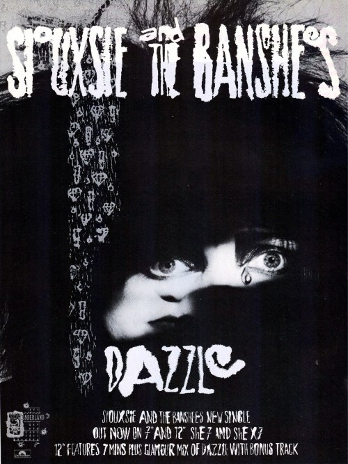 "[B/w advertisement for the Banshees' ""Dazzle"" single, featuring an arty photo of Siouxsie, face hidden by shadow, and a sketched cascade of gemstones]"
