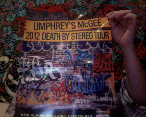 I'm sure I don't need to tell most of you this, but:  GO SEE UMPHREY'S ON TOUR!  If you're from Philly/greater Phila area, like moi, then you should totally hit up:  ALL NIGHT WRONG: October 31st, @ the Fillmore in Silver Spring, Maryland  or November 2nd @ Penn's Peak in Jim Thorpe, Pa or THE FOUR NIGHT NEW YEARS RUN! @ The Tabernacle in Atlanta, Georgia  OR GO TO ALL. : ) Hope to see you Umphreaks there.
