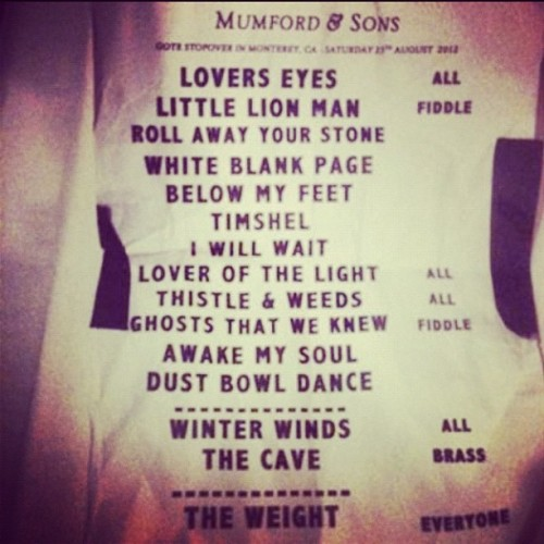 Set list from last night. (Taken with Instagram) P.S. Not mine, looking for someone to credit but I can't find the image anymore.