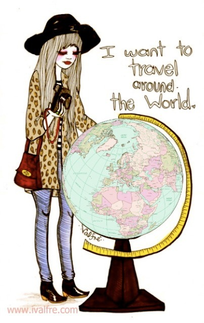 valfre-journal:  I want to travel around the world ✈