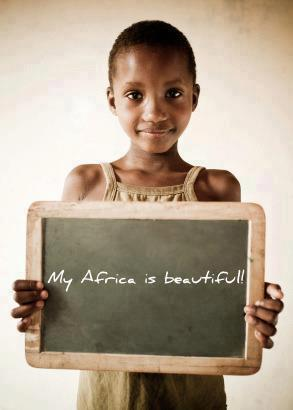 MY AFRICA IS BEAUTIFUL!