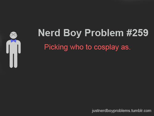 "Submitted by schlittmywrists ""Picking who to cosplay as."""