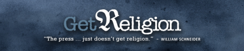 "geekerrific:  wonkistan:  Have we mentioned GetReligion to you yet, and how much we love it? It's a blog that analyzes media coverage of religion — often showing how mediocre even the best journalistic outlets can be at providing good, unbiased, and factually informative stories about religious issues. Take this piece from last week (""Endangered species: abstinent New Yorkers,"" August 23). At the top, Bobby Ross, Jr. writes:  On this week's episode of Mutual of Omaha's ""Wild Kingdom,"" we'll take you inside the world of an endangered species: young humans ""living the abstinent lifestyle in New York."" I kid. I kid. But a New York Times feature on conservative religious types waiting on sex until marriage (a la Tim Tebow) has a safari-type feel — as if the newspaper is introducing readers to zoo animals. The largely clinical portrayal of ""chaste Christians"" lacks any real spiritual or religious depth.  And so on. If you think your religious literacy isn't up-to-speed, or you like finding room for improvement in journalistic writing, GetReligion is the blog for you.  New episode of Wonkistan coming at you in just a few hours! In the meantime, check one of our favorite journalism sites.   Give it me"