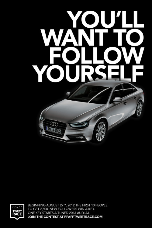 Audi / Pfaff Auto, Tweet Race: You'll want to follow yourself