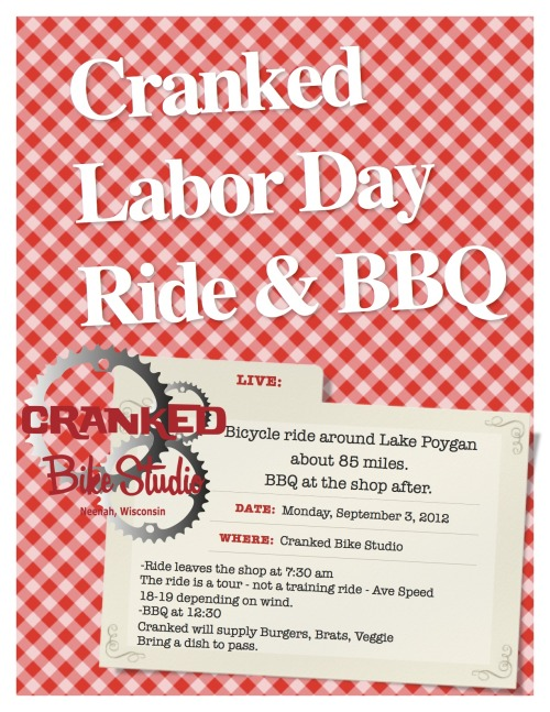Get your Labor Day on!!!! Cranked Labor Day Ride & BBQ. -7:30 AM Leave the shop ride around Lake Poygan - 85 miles  -12:30 BBQ