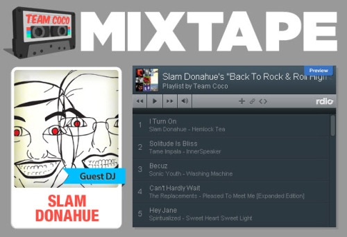 "Slam Donahue's ""Back To Rock & Roll High School"" Mixtape - Team Coco Mixtape Vol. 22"