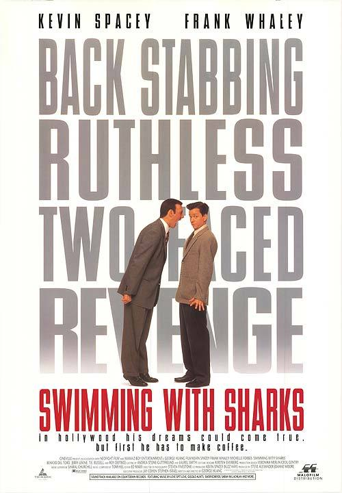 "celluloidshadows:  Movie poster for the 1994 film ""Swimming With Sharks"" starring Kevin Spacey and Frank Whaley. Click the pic to watch the original theatrical trailer."