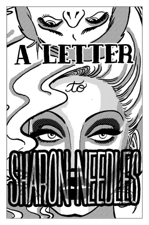 fuck-yeahsharonneedles:  clairefolkman:  A Letter to Sharon Needles, cover full comic available »here«  OMG