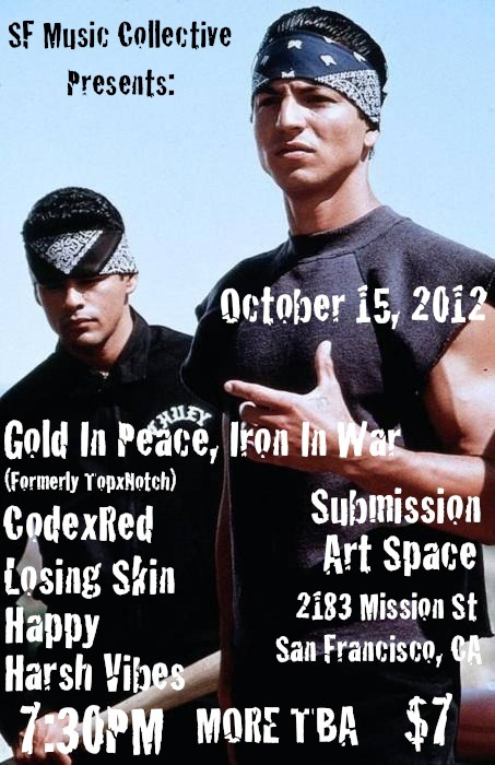 TopxNotch is now Gold In Peace, Iron In War This show is going to be a party. Come on out!! http://www.facebook.com/events/159660364170771/