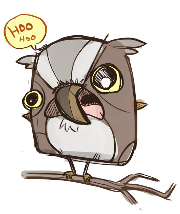 Shut up you idiot owl!