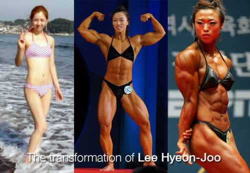 Lee Hyeon-Joo Before & After  Female Bodybuilding is gaining strength in Korea (pun intended). Take a look at Lee Hyeon-Joo who went from ultra slim to World-class muscle. Definitely need to keep an eye on these amazing Asian women.