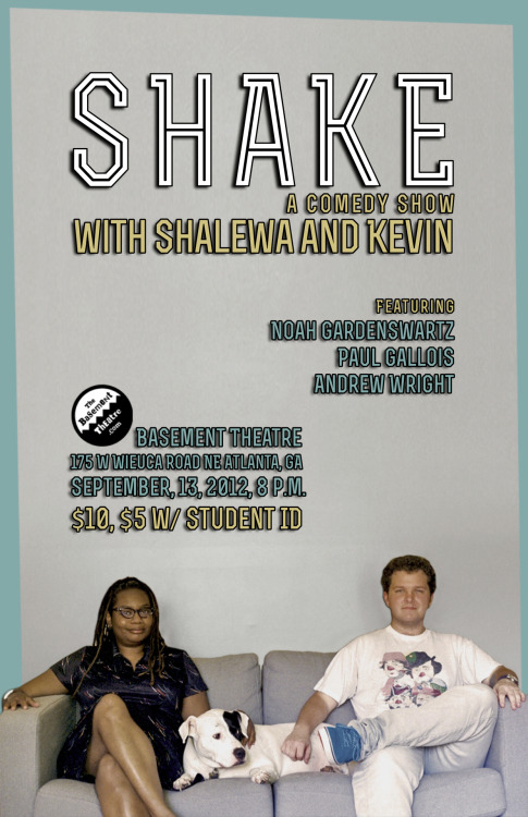 shalewasharpe:  i'm hosting and producing this show with fellow atlanta comic kevin saucier. i'm very excited about it.