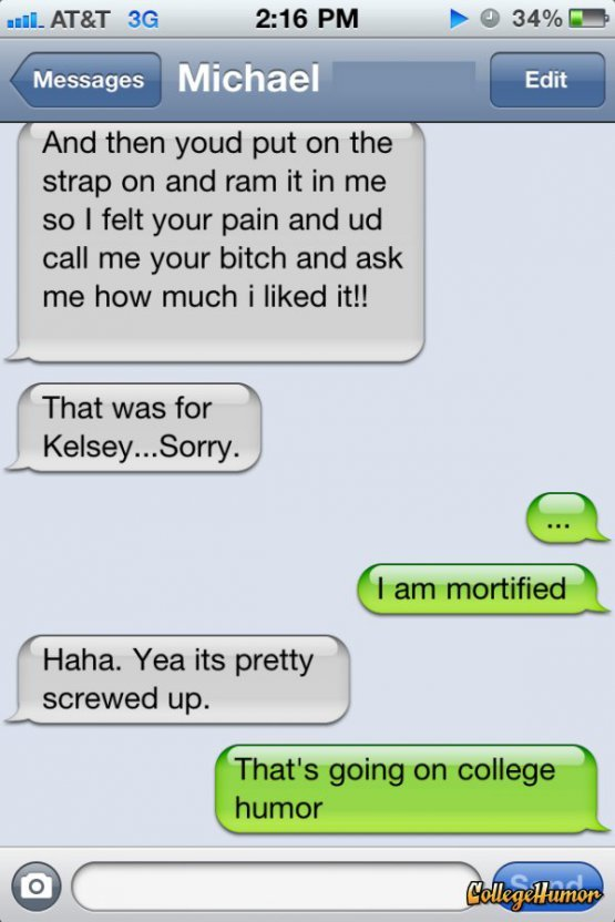 collegehumor:  Sext Sent To the Wrong Person How embarrassing, he didn't use proper punctuation!