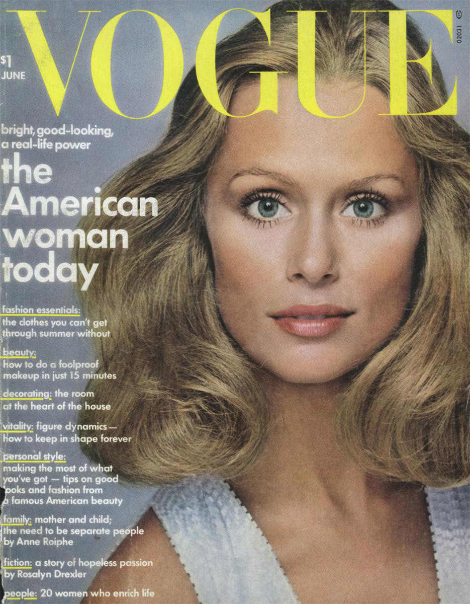 Lauren Hutton, photographed by Richard Avedon, Vogue, June 1973 Fashion's Familiar Faces: The Women Who Have Most Often Graced the Cover of Vogue See the slideshow