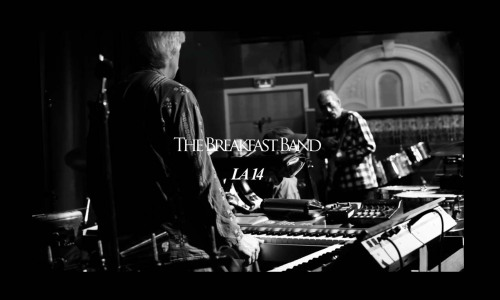 video/ LA 14 _ THE BREAKFAST BAND