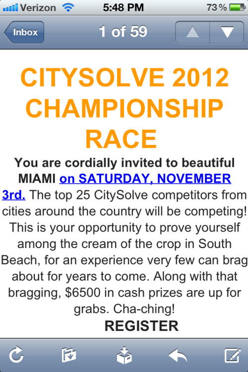 Because my dad and I finished 7th in DC, we qualified for the CitySolve Urban Race National Championships. We're not going, but I will one year!!! This is the 2nd year in a row I've qualified—once with my dad and once with my ex.
