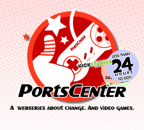 portscenter:  LESS THAN 24 HOURS TO GO IN THE PORTSCENTER KICKSTARTER! Help us fund the complete series! It all depends on you!