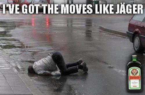 I've got the moves like Jager!!