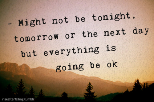 Tomorrow Will Be A Better Day