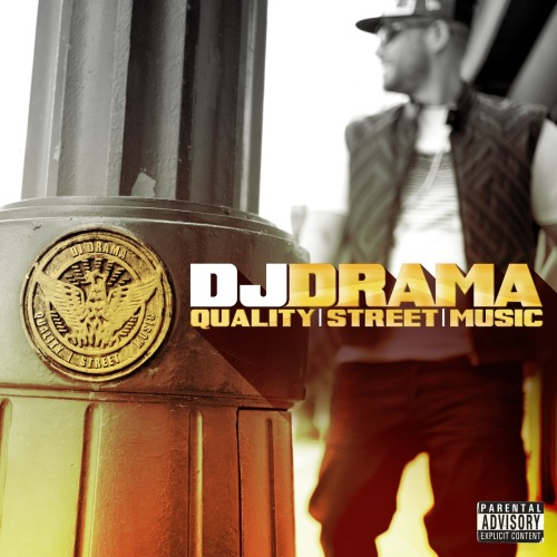 Dj Drama - Quality Street Music (Cover Art) Album drops October 2nd.  Previous: Lil Wayne's Dedication 4 Gets New Release Date Source