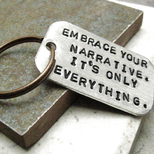 ilovereadingandwriting:  Embrace your narrative…