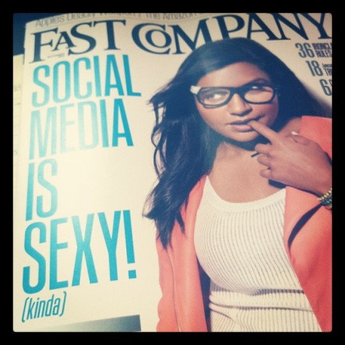 """Social Media is sexy. (kinda)"" Love this @mindykaling cover for @FastCompany. (Taken with Instagram)"