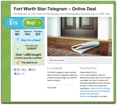If You Can't Beat 'Em, Join 'Em? The Fort Worth Start-Telegram is selling subscriptions via Groupon. In a slight ironic twist, the newspaper recently ran an AP news story about investors' lack of confidence in Groupon's overall sustainability.