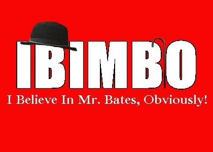 For FRS-I give you, IBIMBO: I Believe In Mr. Bates, Obviously