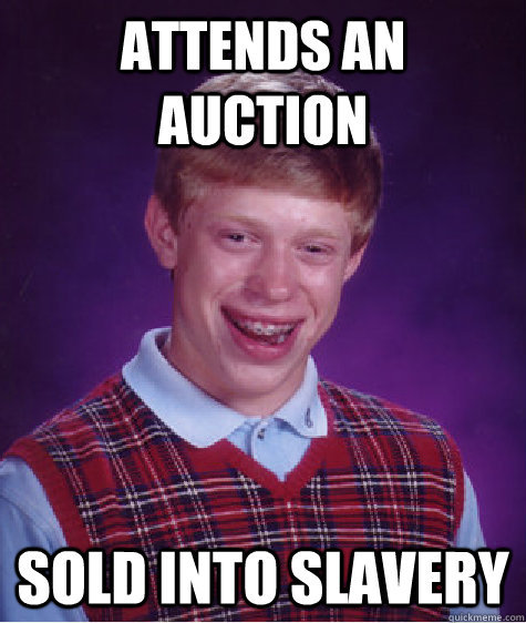 badluckbrianblog:  Bad Luck Brian