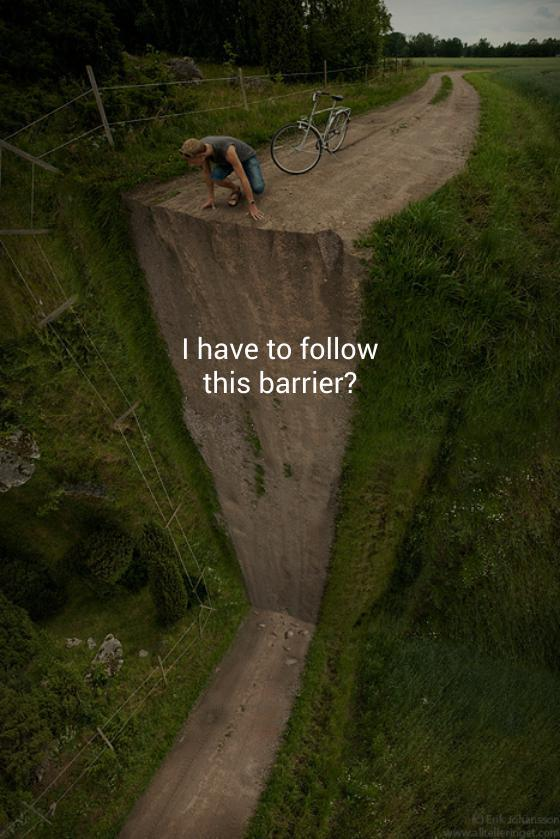 follow barrier…. are you craze?   made on makr.io | remix this