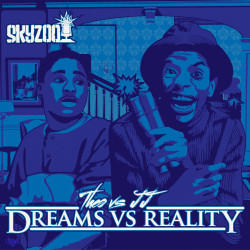 Now listening to Skyzoo – Theo vs JJ (Dreams vs Reality)