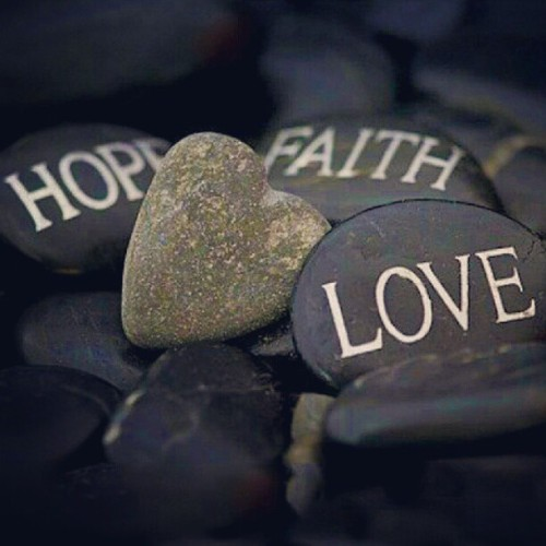 3 Necessities in Life #Hope #Faith #Love (Taken with Instagram)