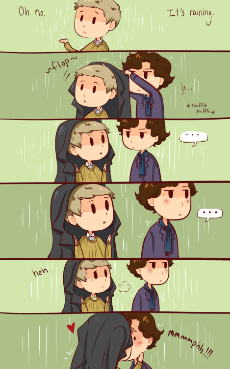 ineffableboyfriends:   That's what umbrellas are for, Sherlock.