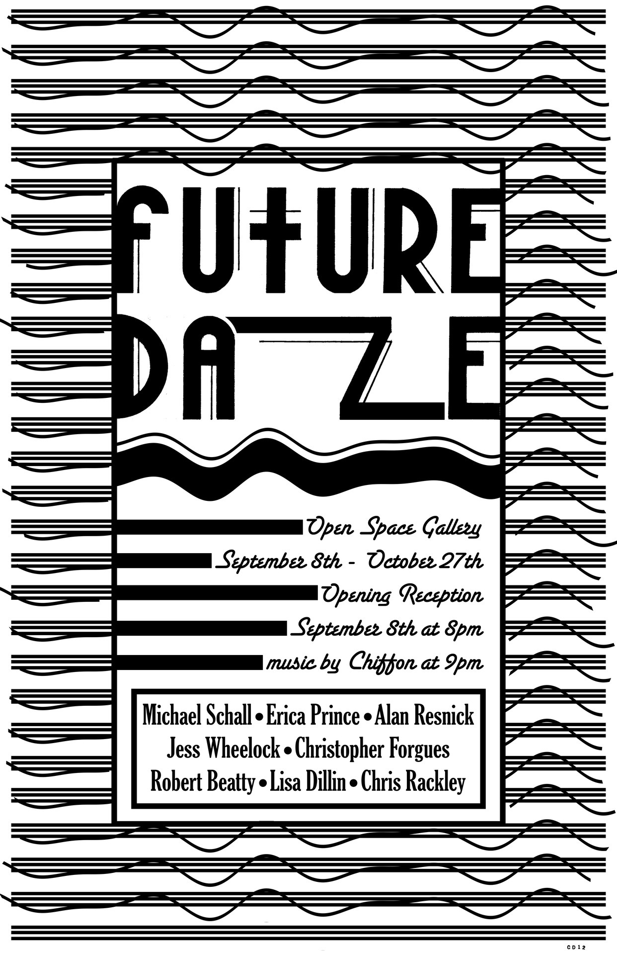 lifeisgoodtshirt:  openspacebaltimore:  Future Daze A new group curated show by Open Space GallerySeptember 8th - October 27th Michael SchallErica PrinceAlan ResnickJess WheelockChristopher ForguesRobert BeattyLisa DillinChris RackleyOpening reception on September 8th at 8pm with music by Chiffon at 9pm. DJ set by DJ Ferrari Jackson afterward.  C'mon out Baltimore!!!  Wish I could go to this !