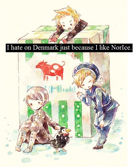 """I hate on Denmark just because I like NorIce.""  Thank you anon for the confession."