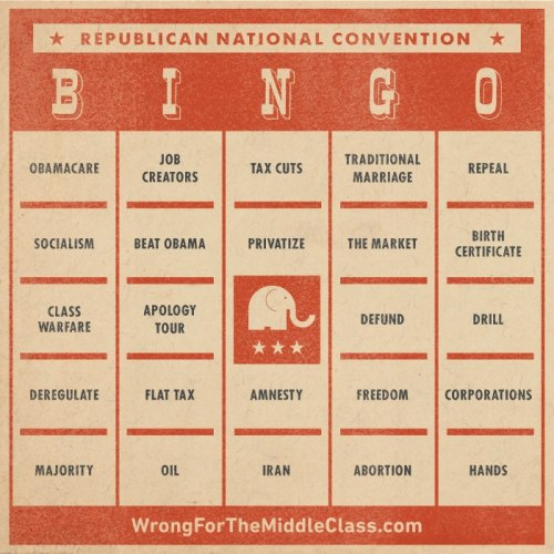 shevotes:  Watching the GOP convention tonight? Play some RNC bingo. (Spoiler alert: Everybody loses.)