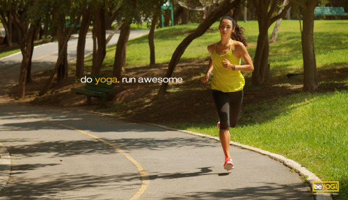 Do Yoga. Run awesome.