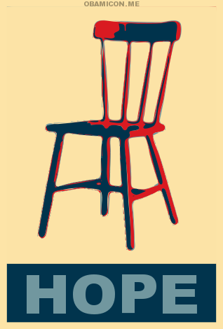 Chair we can believe in!