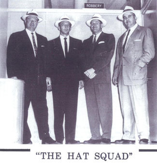 "THE HAT SQUAD (pic) — LAPD ""Our shared world is humanly unquantifiable and ideologically confused. Which one of them is capable of implementing the most recognizable harm or good? ""  ― James Ellroy, Blood's a Rover"
