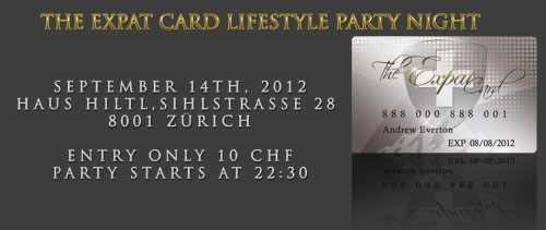 Invitation to 'The Expat Card Lifestyle Party' in Zurich. There will be some goody bags with giveaways from Lemon & Mint! :) Party details (open also for locals not only for expats…): Where: Haus Hiltl, Sihlstrasse 28, 8001 Zurich When: September 14th, 2012What time: From 22:30Cost: 10 CHF Entry FeePlease RSVP: http://www.amiando.com/ZHexpats.html  Those who RSVP will automatically be entered into a winning contest with great prizes.