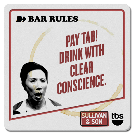 Pay tab! Drink with clear conscience.  #SullivanandSon on TBS - New Series Thursdays at 10/9c