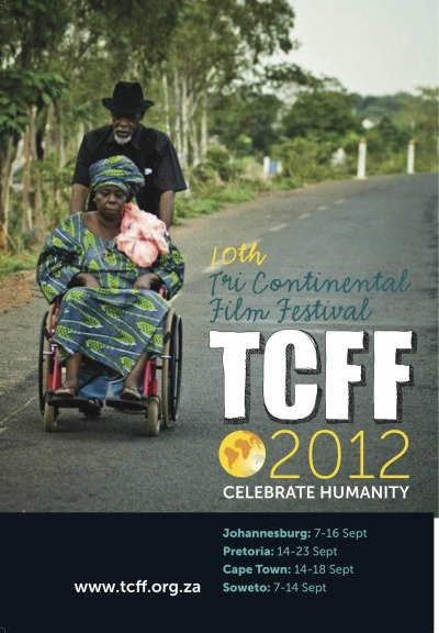 Tri Continental Film Festival - The biggest human rights film festival in Africa starts on 7th September.