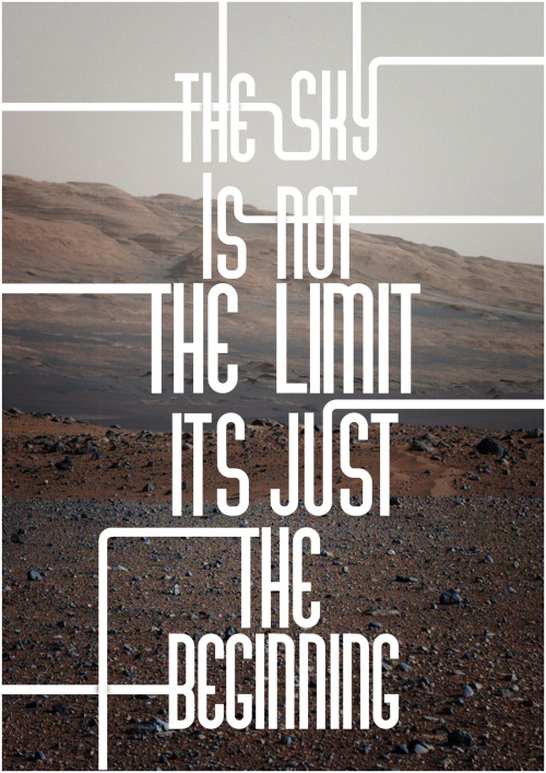 rawbdz:  This is a typography piece inspired by a picture taken by Nasa's curiosity rover this can be found in more detail on my behance portfolio http://www.behance.net/Sayeed